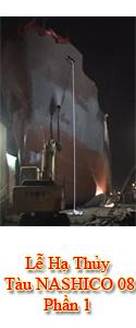 Lễ Hạ Thủy Tàu NASHICO 08 - Trọng Tải 5.300 DWT - Phần 1