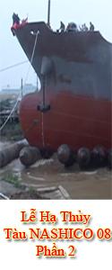 Lễ Hạ Thủy Tàu NASHICO 08 - Trọng Tải 5.300 DWT - Phần 2